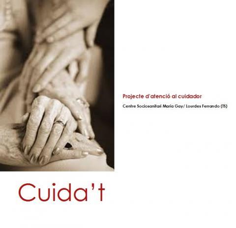 Cartell del projecte d'atenció al cuidador: Cuida't